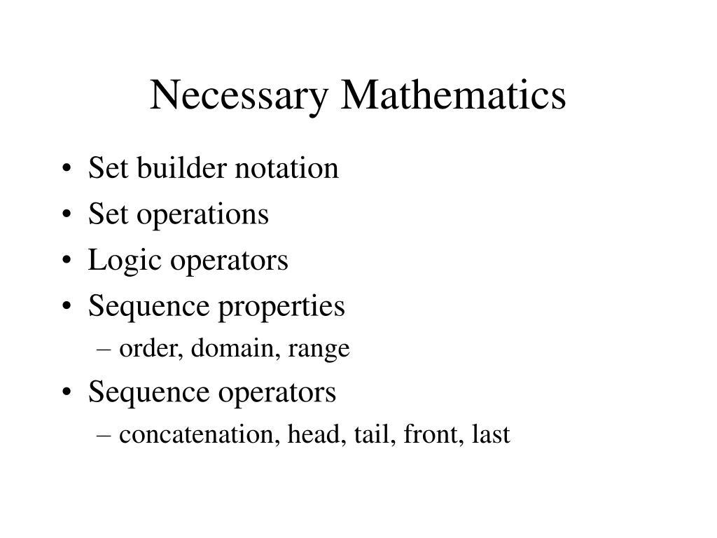 Necessary Mathematics
