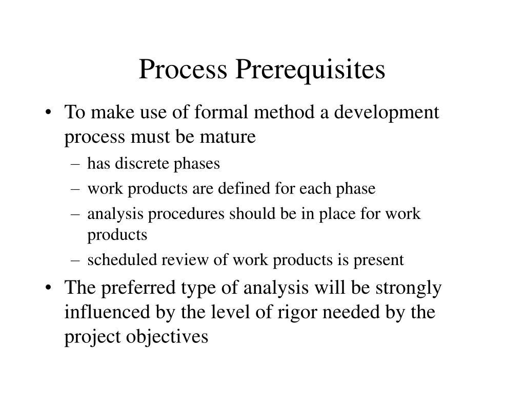 Process Prerequisites