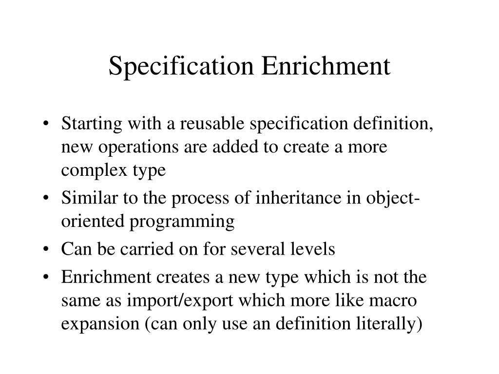 Specification Enrichment