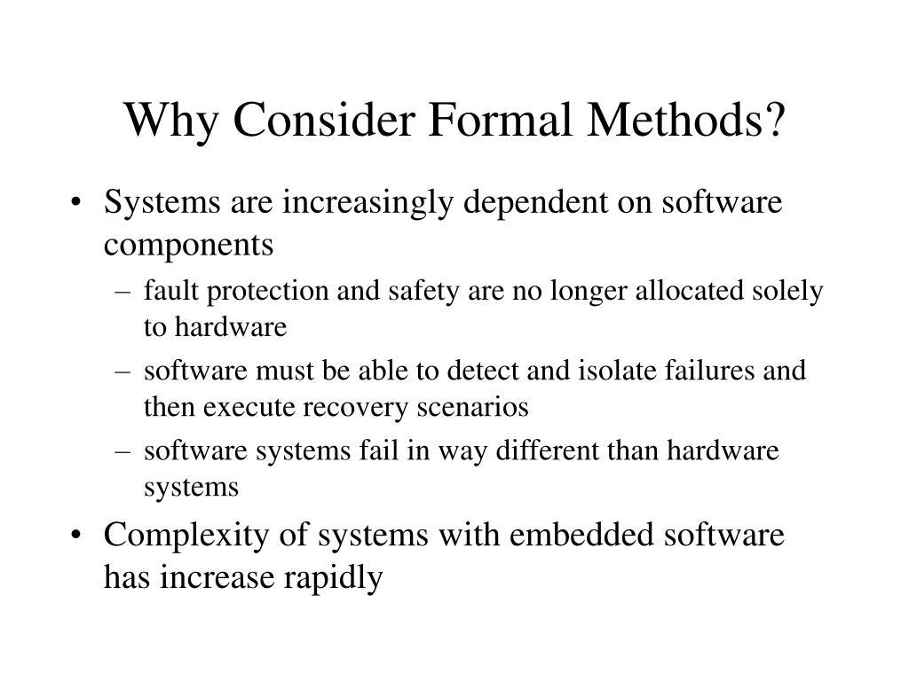 Why Consider Formal Methods?