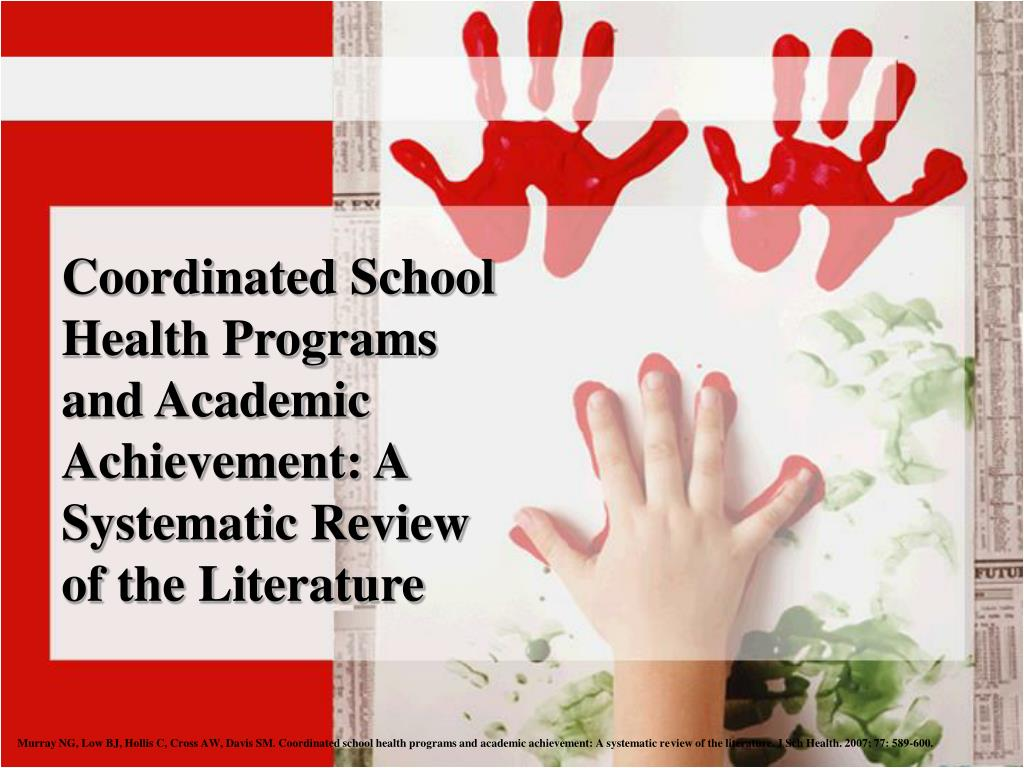 coordinated school health programs and academic achievement a systematic review of the literature l.