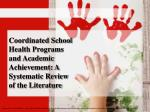 coordinated school health programs and academic achievement a systematic review of the literature