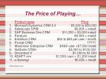 the price of playing