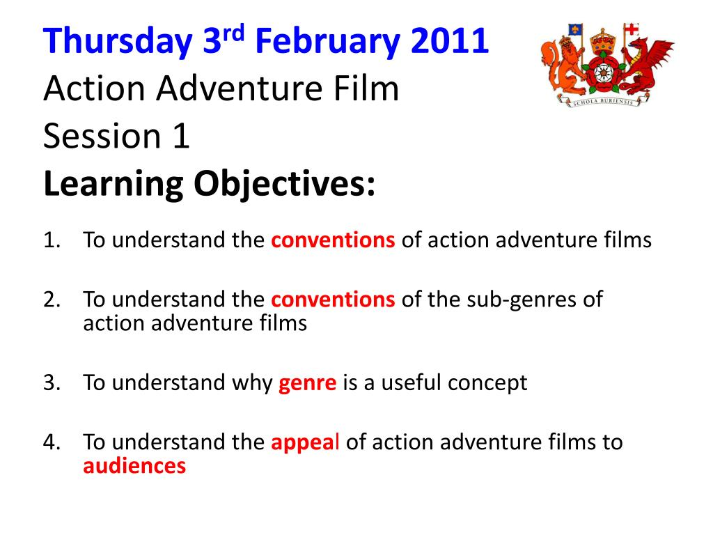 thursday 3 rd february 2011 action adventure film session 1 learning objectives l.