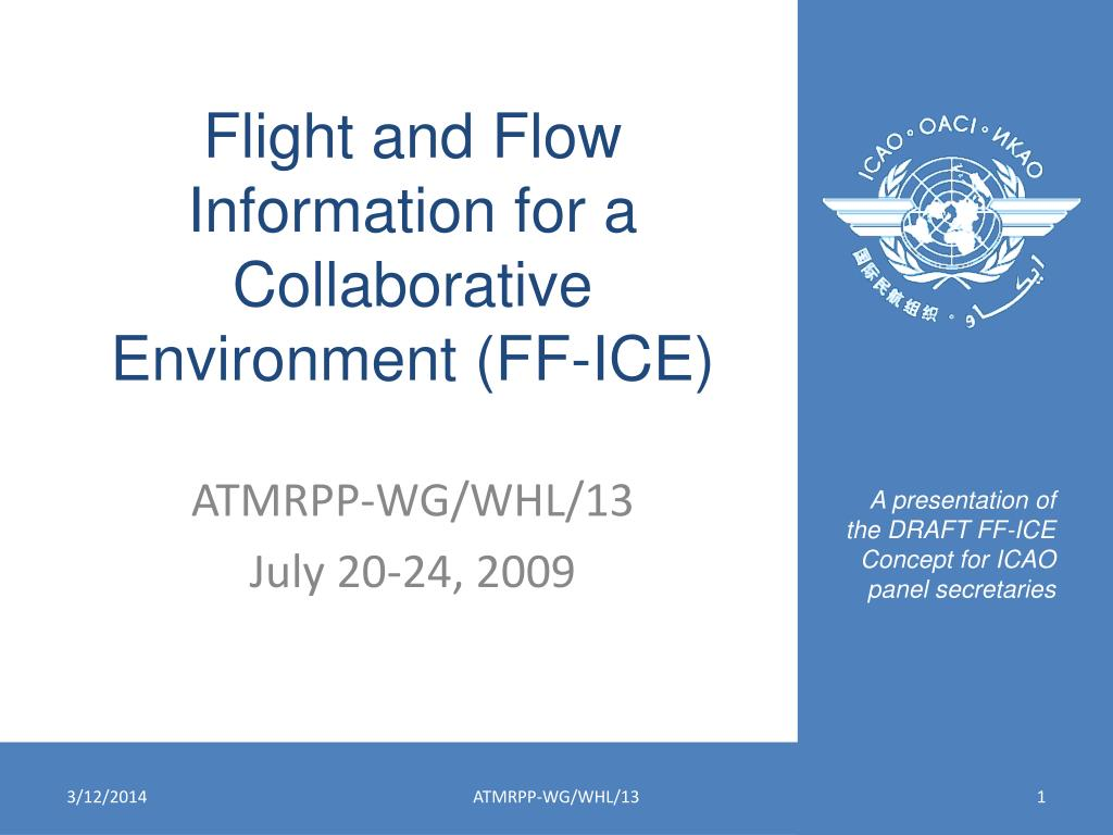 flight and flow information for a collaborative environment ff ice l.