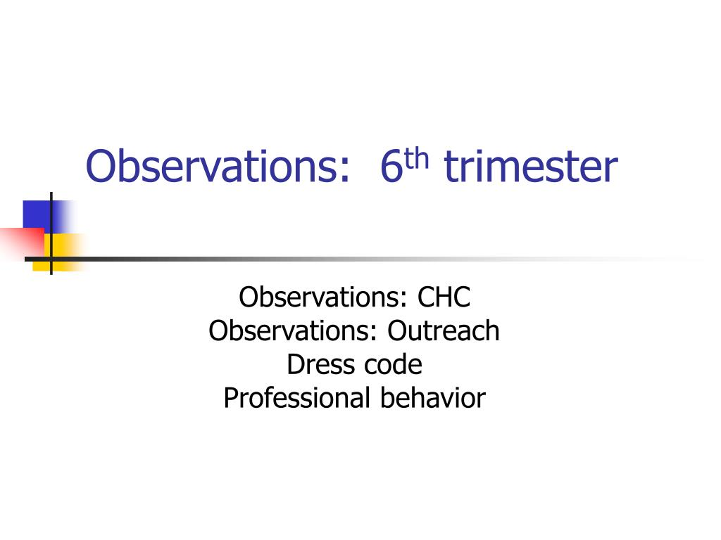 observations 6 th trimester
