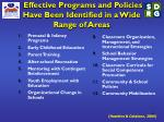 effective programs and policies have been identified in a wide range of areas