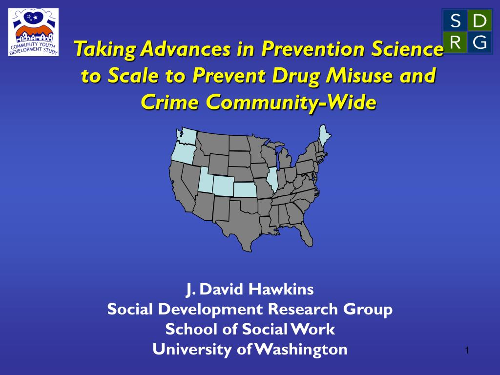 taking advances in prevention science to scale to prevent drug misuse and crime community wide l.