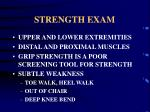 strength exam
