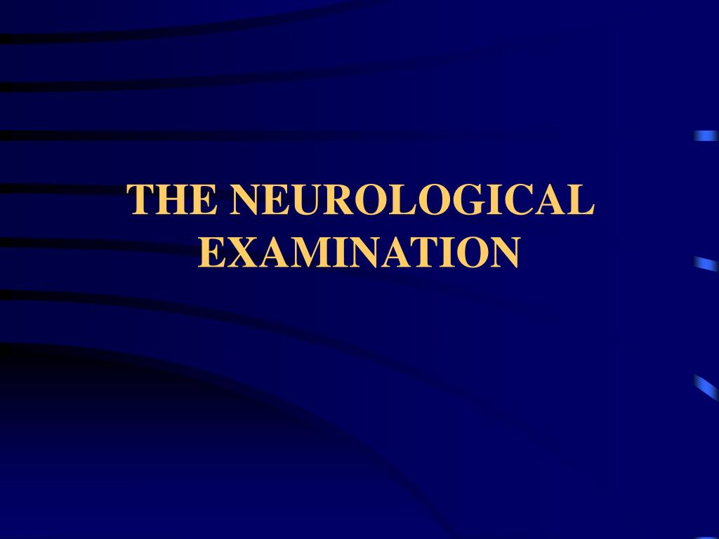 the neurological examination l.