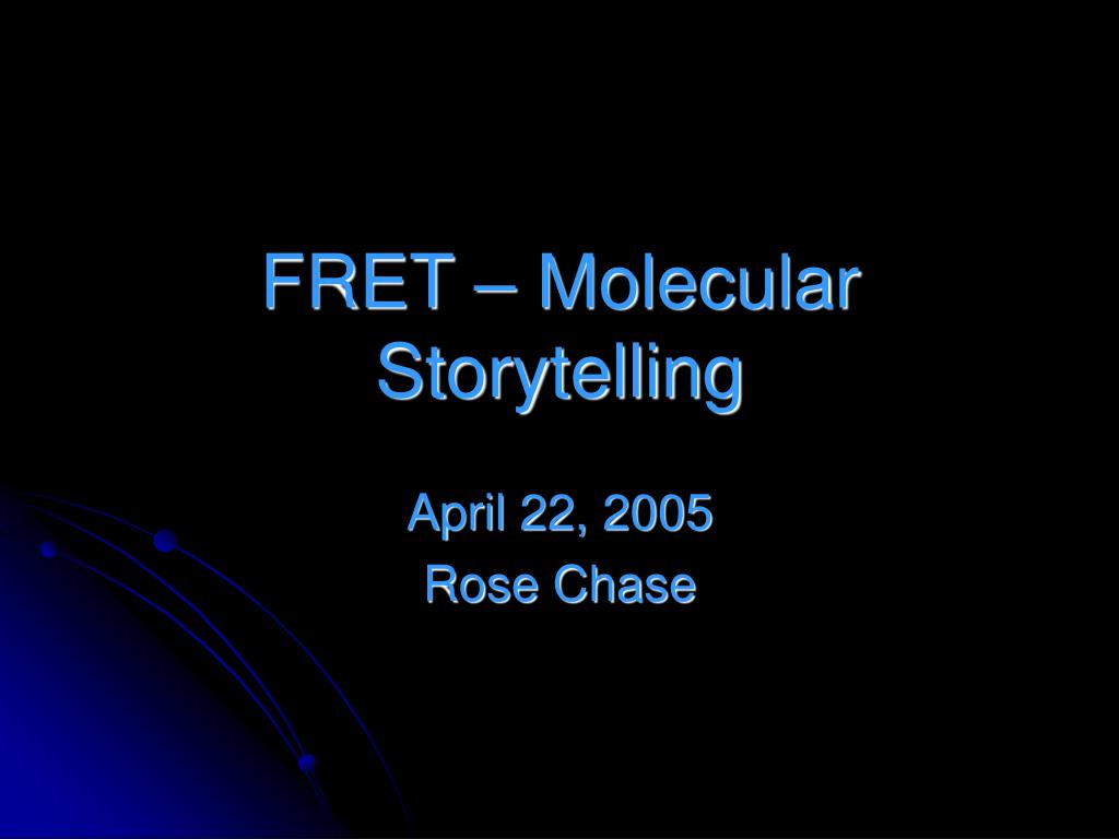 fret molecular storytelling l.