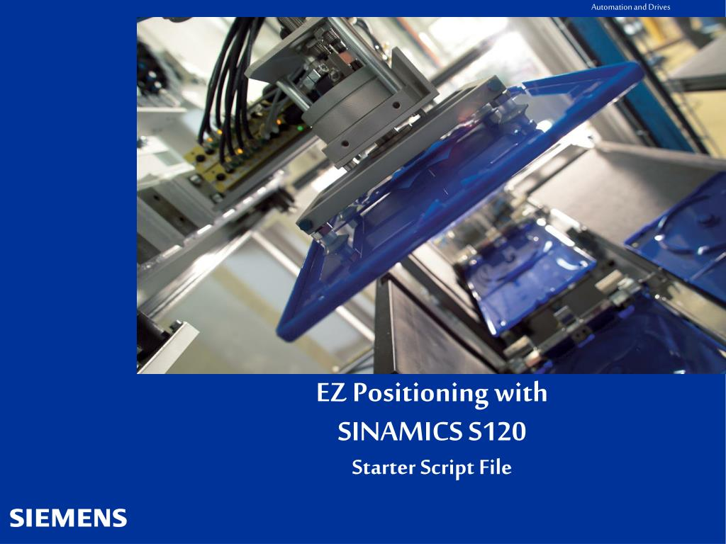 ez positioning with sinamics s120 starter script file l.
