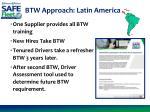 btw approach latin america