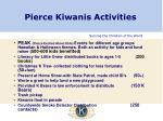 pierce kiwanis activities