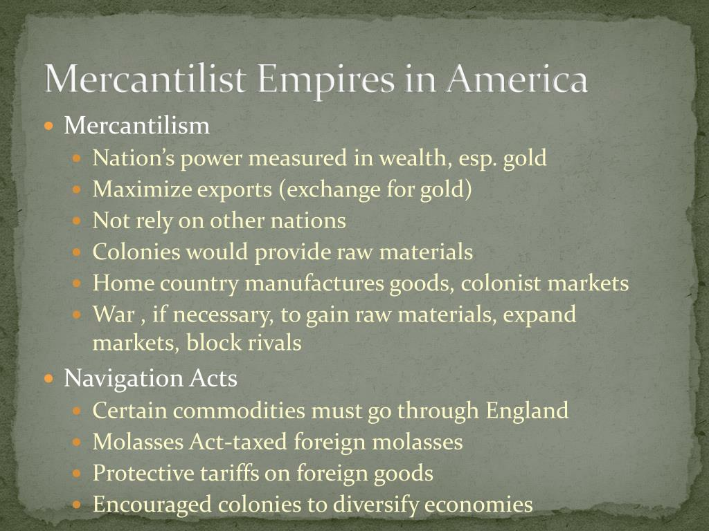 Mercantilist Empires in America