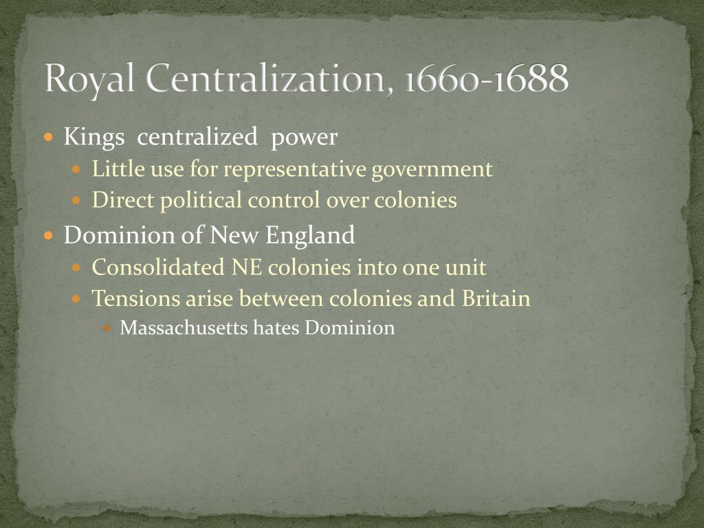 Royal Centralization, 1660-1688