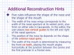 additional reconstruction hints21