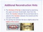 additional reconstruction hints22