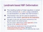landmark based rbf deformation15