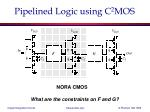 pipelined logic using c 2 mos