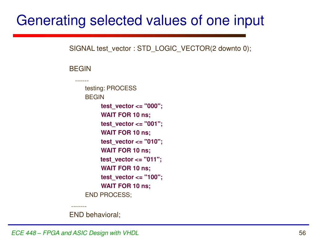 Generating selected values of one input