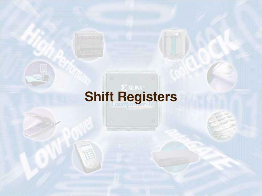 Shift Registers