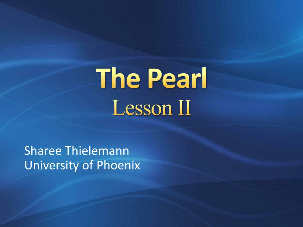 the pearl lesson ii l.