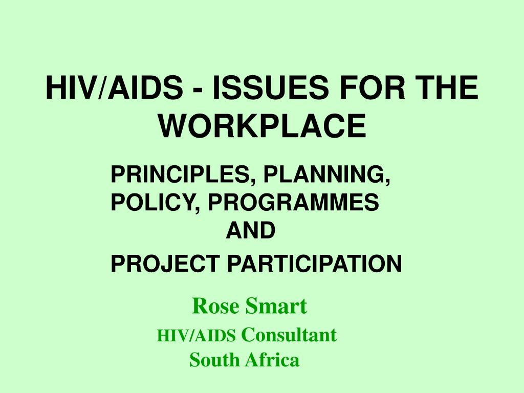 hiv/aids in the workplace essay In the essay, she noted she has lost friends and loved ones to aids, celebrated the historic presence of hiv-positive speakers at the 1992 democratic national convention, talked about how she.