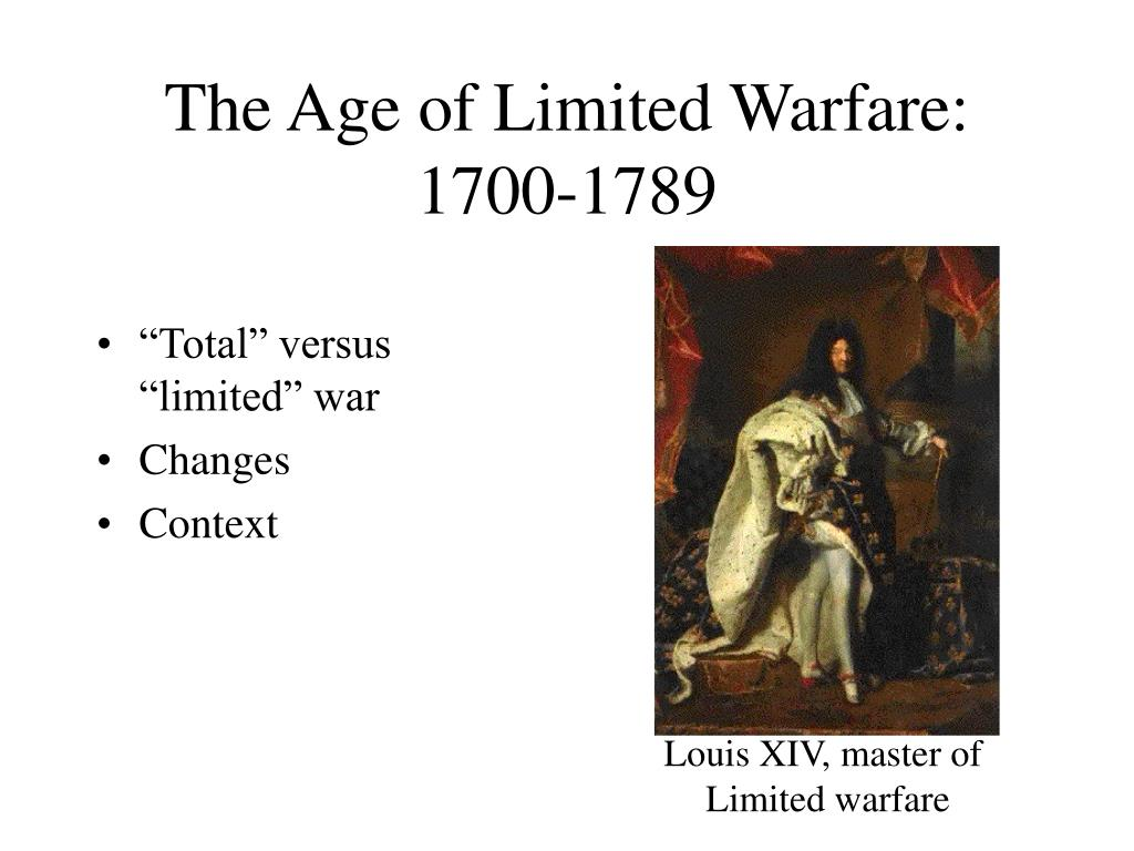 the age of limited warfare 1700 1789 l.