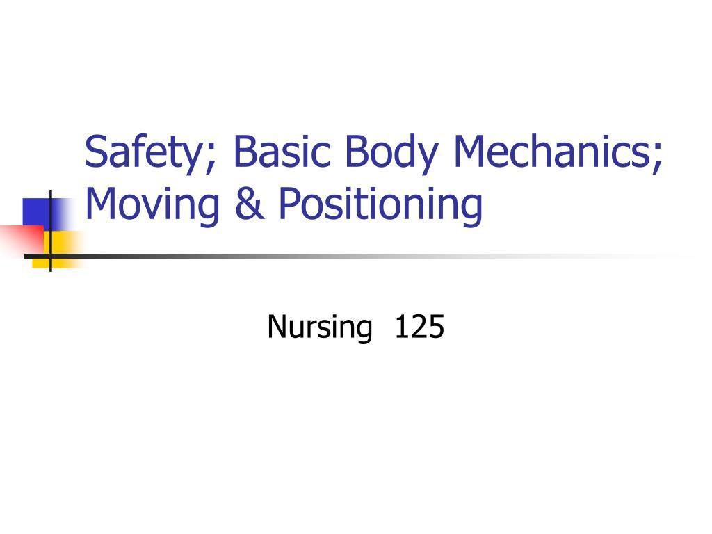 safety basic body mechanics moving positioning l.