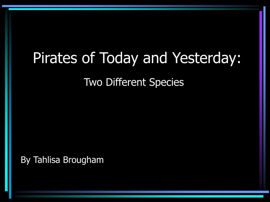 pirates of today and yesterday l.