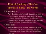 ethical banking the co operative bank the words