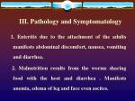 iii pathology and symptomatology