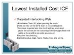 lowest installed cost icf7