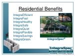 residential benefits