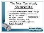 the most technically advanced icf