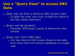 use a query view to access db2 data