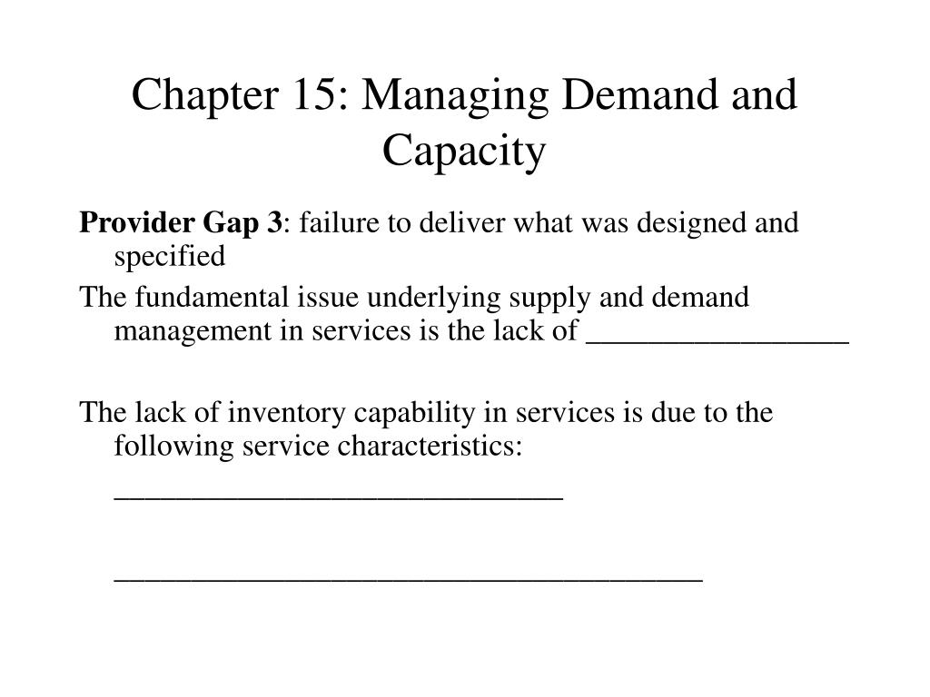 chapter 15 managing demand and capacity l.