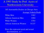 a 1993 study by prof ayers of northwestern university