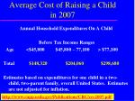 average cost of raising a child in 20079