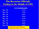 the recession officially ending in the middle of 1991