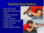 teaching sling positions