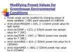 modifying preset values for greenhouse environmental conditions