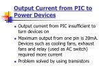 output current from pic to power devices