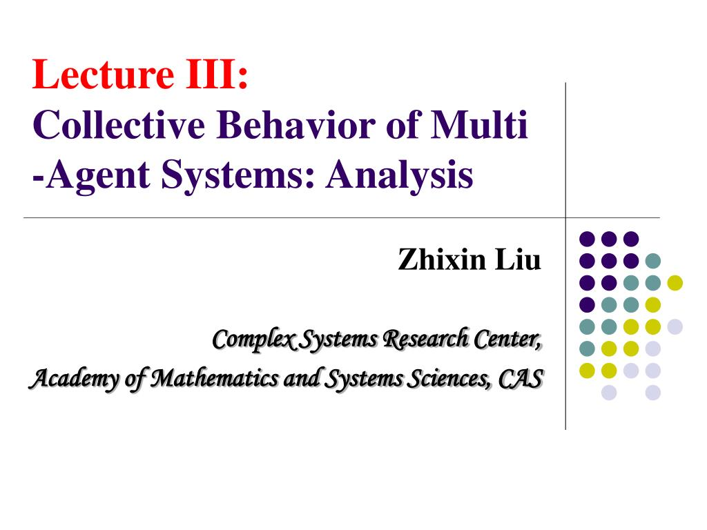 lecture iii collective behavior of multi agent systems analysis l.