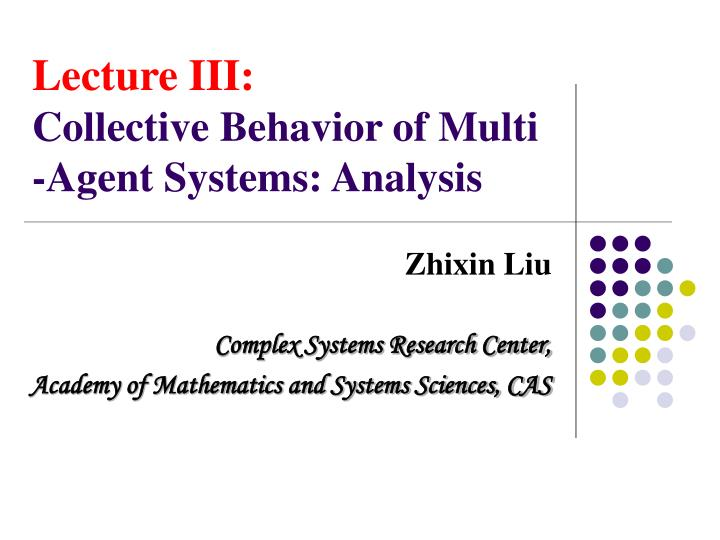 lecture iii collective behavior of multi agent systems analysis n.
