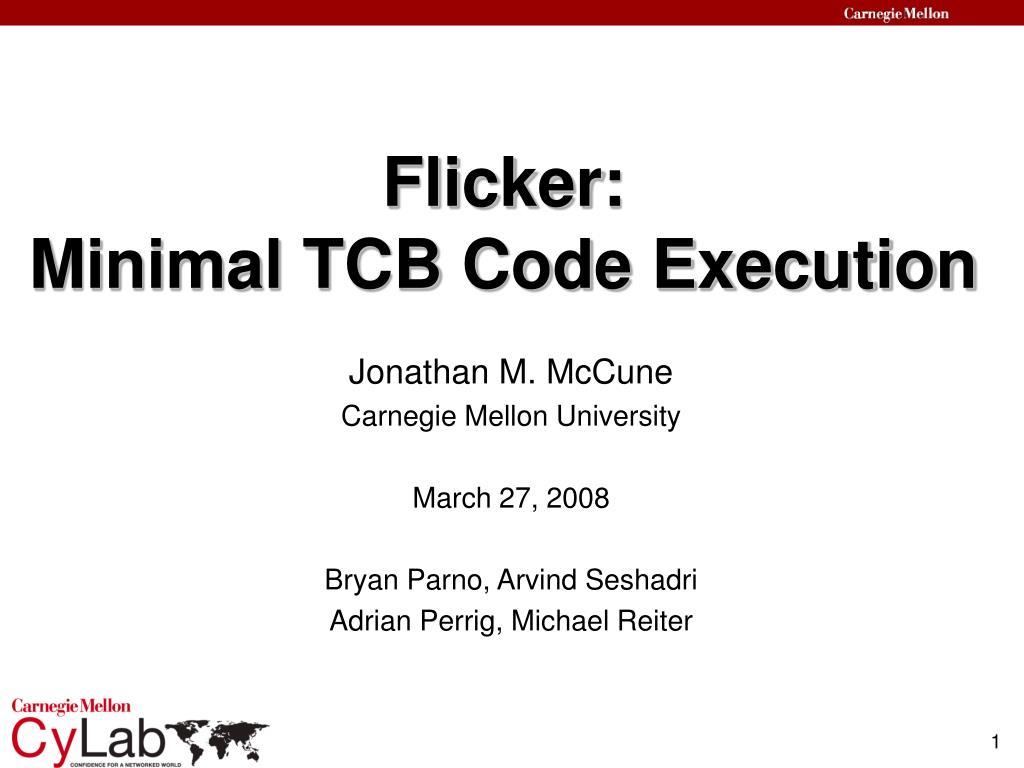 flicker minimal tcb code execution l.