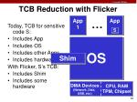 tcb reduction with flicker