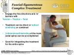 fascial ligamentous complex treatment29