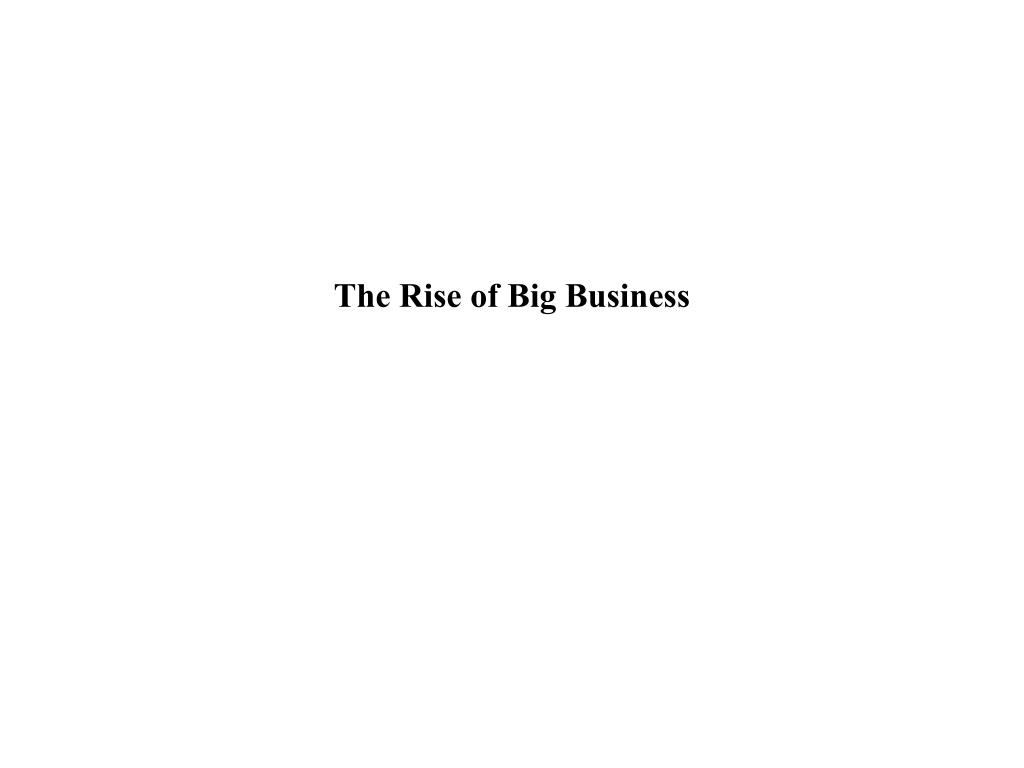 the rise of big business l.